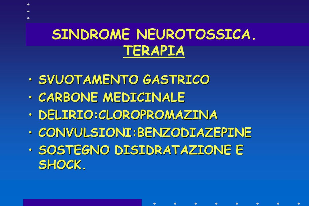 SINDROME NEUROTOSSICA. TERAPIA