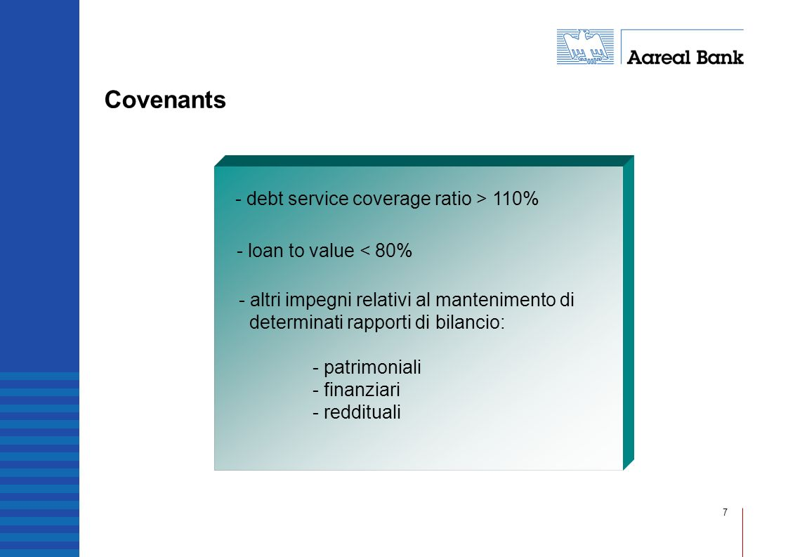 - debt service coverage ratio > 110%