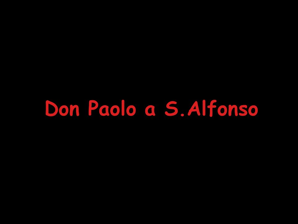 Don Paolo a S.Alfonso