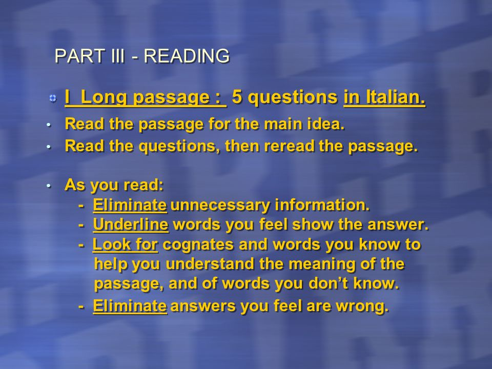 I Long passage : 5 questions in Italian.