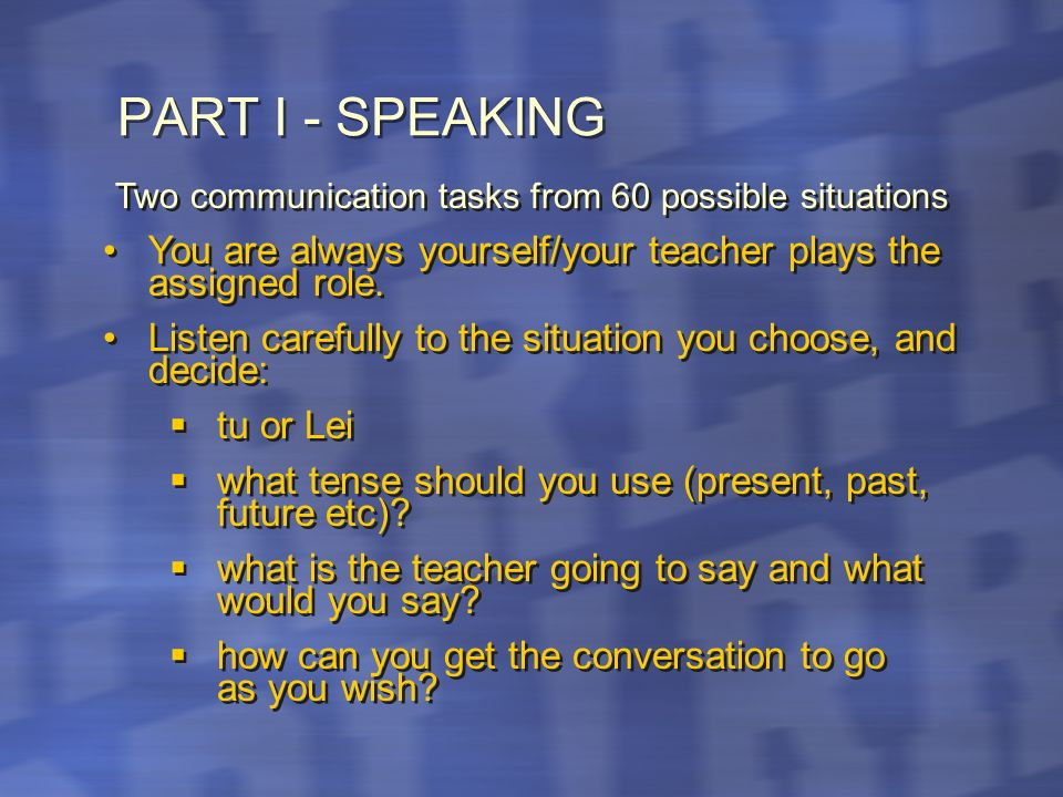Two communication tasks from 60 possible situations
