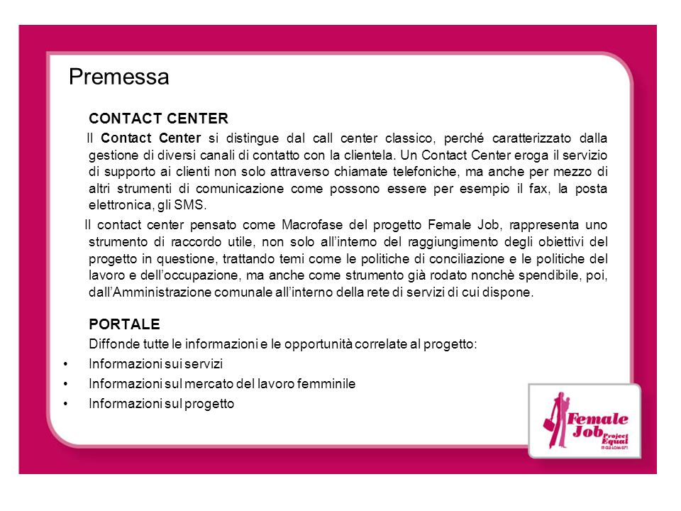 Premessa CONTACT CENTER PORTALE