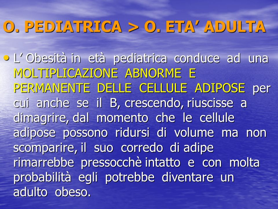 O. PEDIATRICA > O. ETA' ADULTA