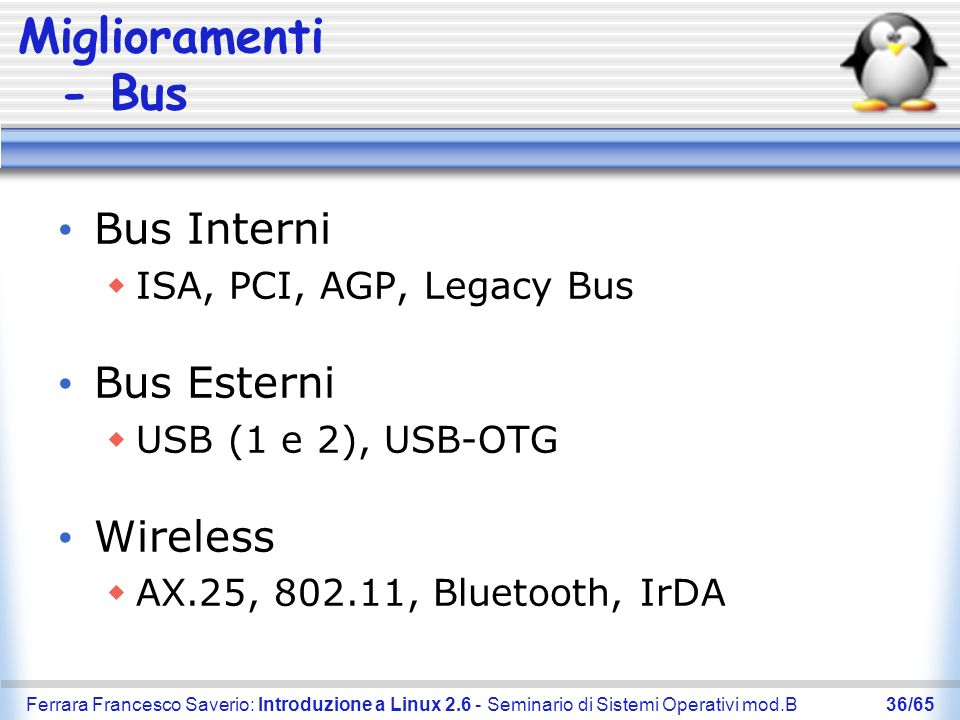 Miglioramenti - Bus Bus Interni Bus Esterni Wireless