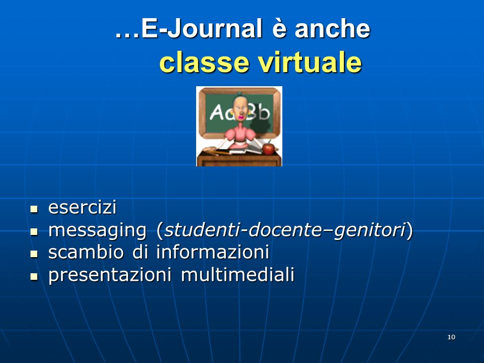…E-Journal è anche classe virtuale
