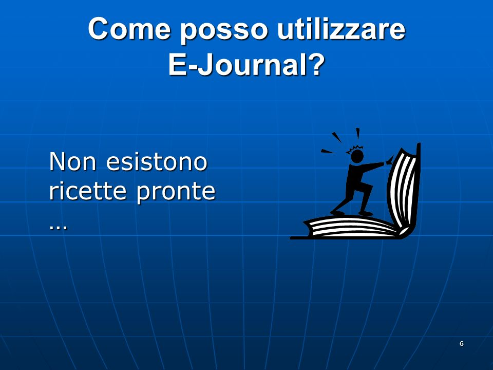 Come posso utilizzare E-Journal