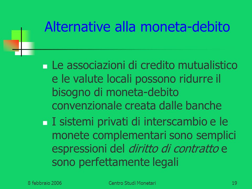 Alternative alla moneta-debito