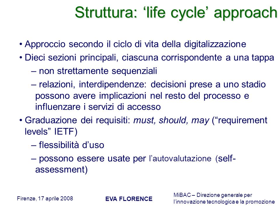 Struttura: 'life cycle' approach
