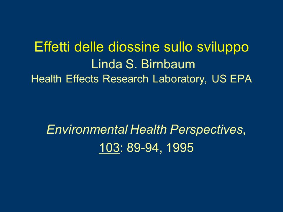 Environmental Health Perspectives, 103: 89-94, 1995