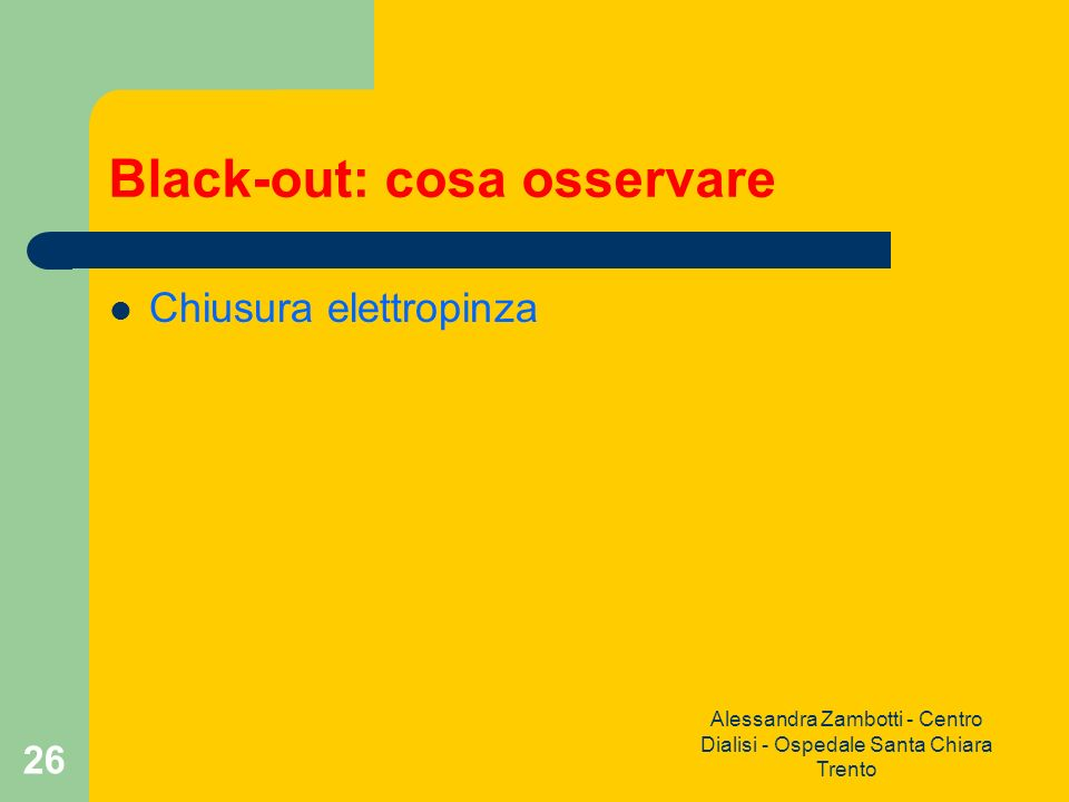 Black-out: cosa osservare
