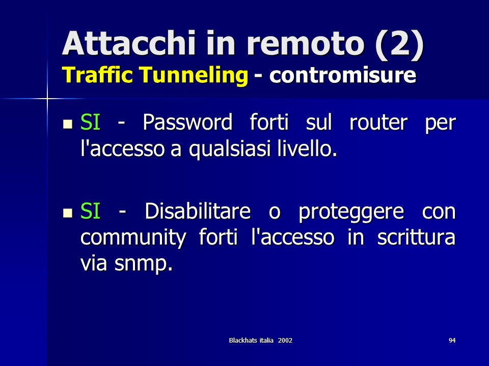 Attacchi in remoto (2) Traffic Tunneling - contromisure