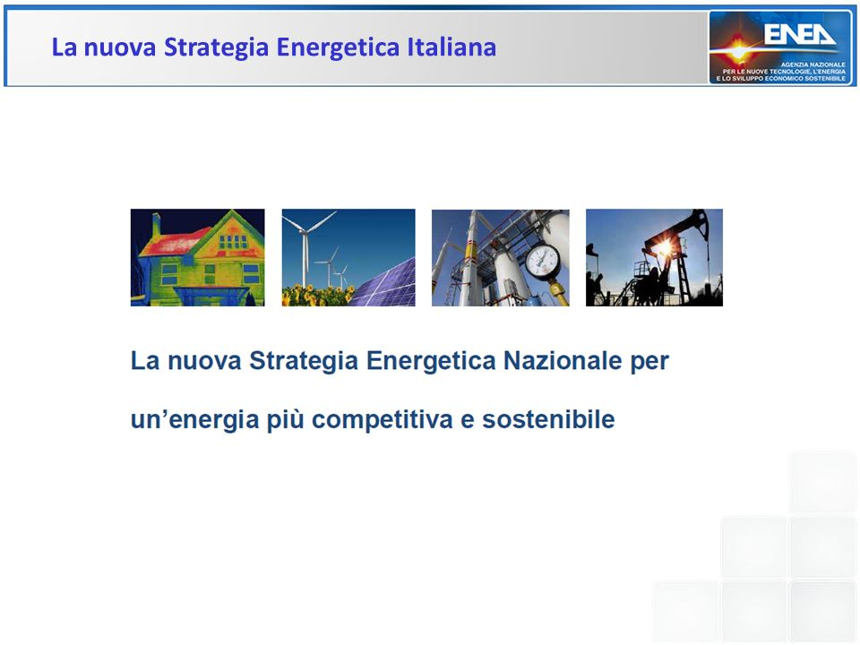 La nuova Strategia Energetica Italiana
