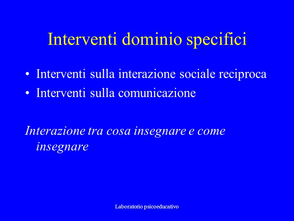 Interventi dominio specifici