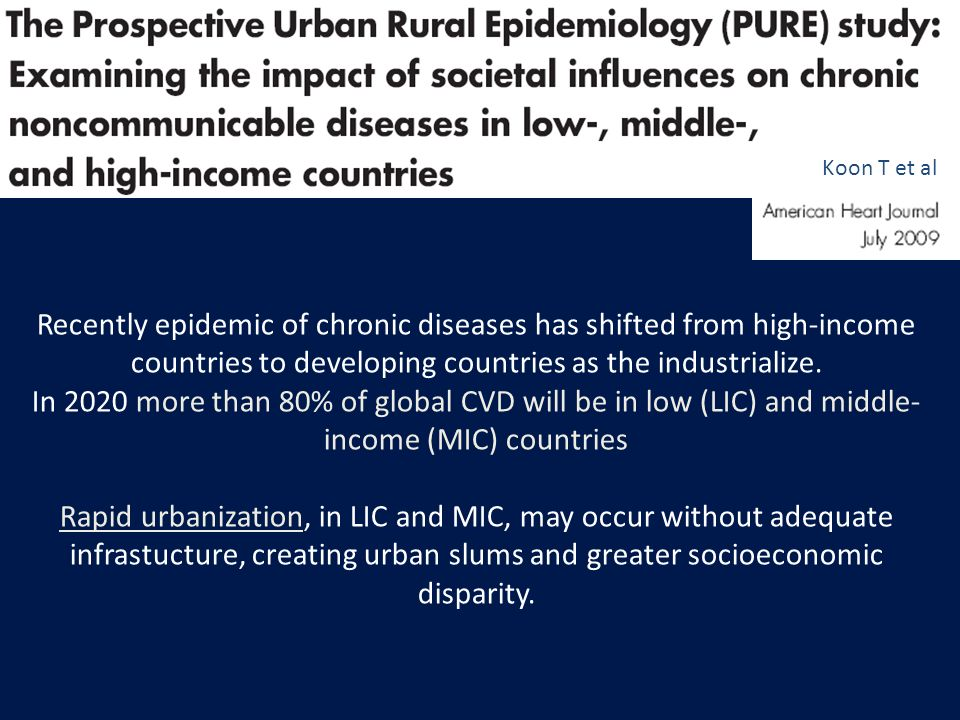 Koon T et al Recently epidemic of chronic diseases has shifted from high-income countries to developing countries as the industrialize.