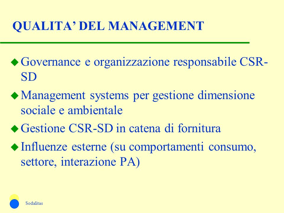 QUALITA' DEL MANAGEMENT