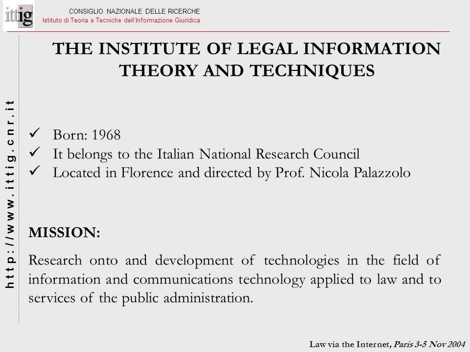 THE INSTITUTE OF LEGAL INFORMATION THEORY AND TECHNIQUES