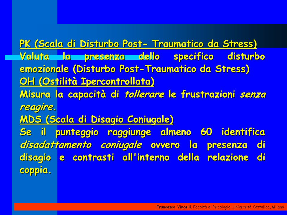 PK (Scala di Disturbo Post- Traumatico da Stress)