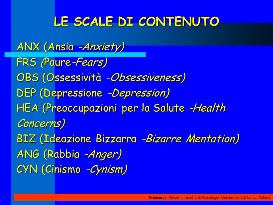 LE SCALE DI CONTENUTO ANX (Ansia -Anxiety) FRS (Paure-Fears)