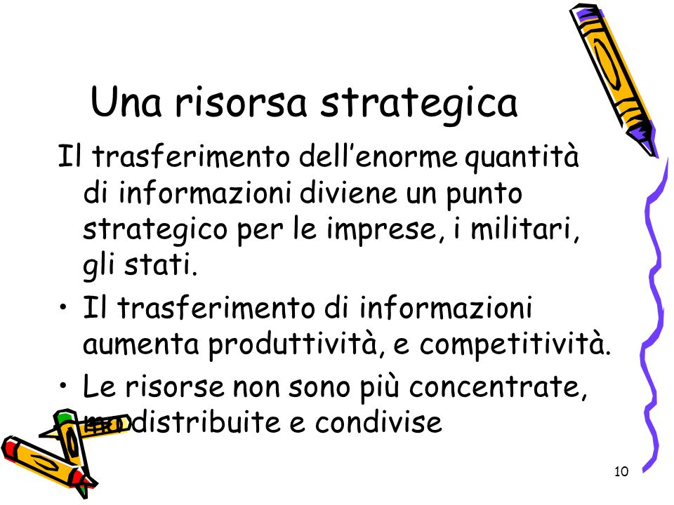 Una risorsa strategica