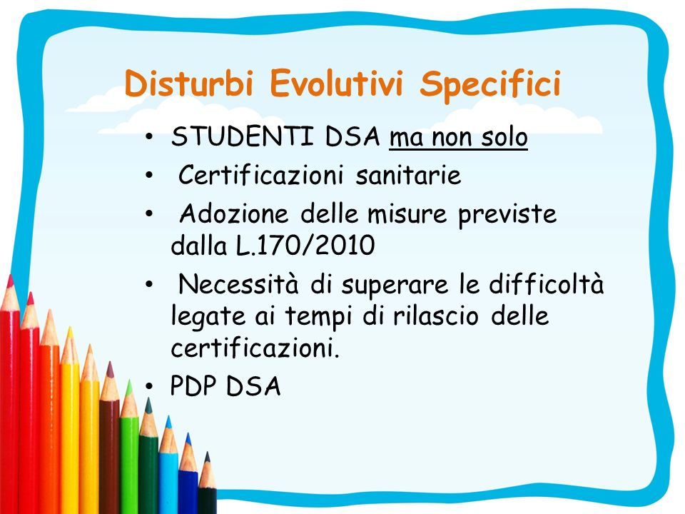 Disturbi Evolutivi Specifici