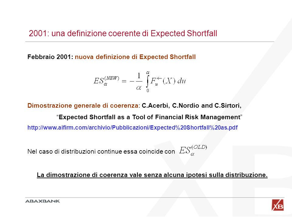 2001: una definizione coerente di Expected Shortfall