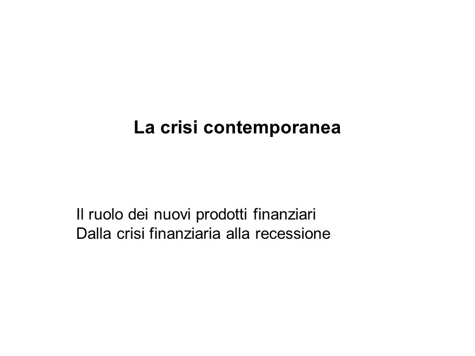 La crisi contemporanea