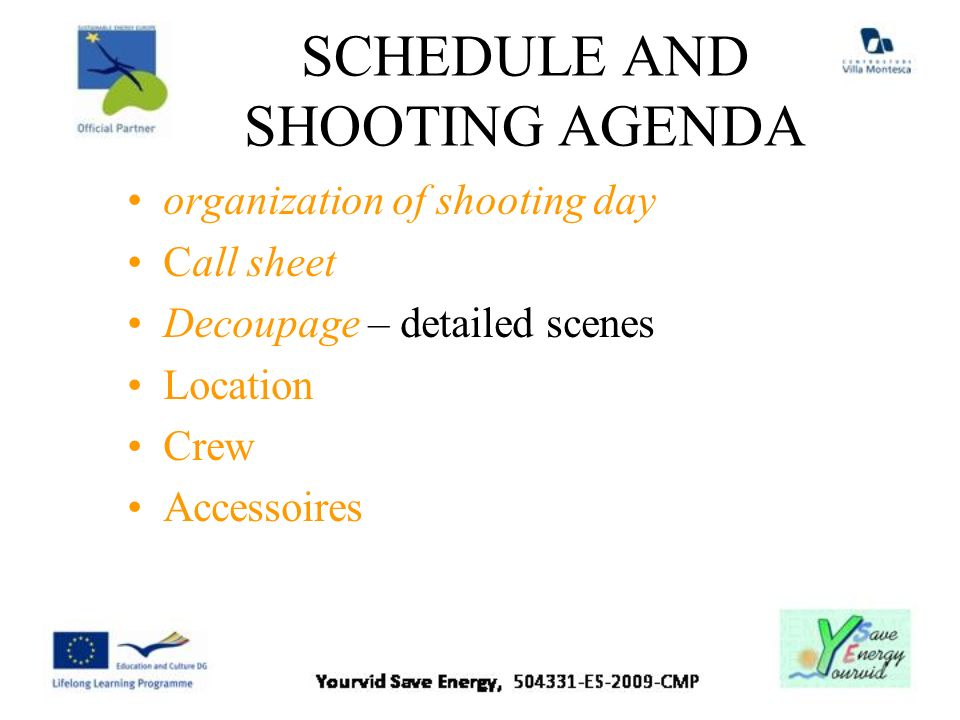 SCHEDULE AND SHOOTING AGENDA