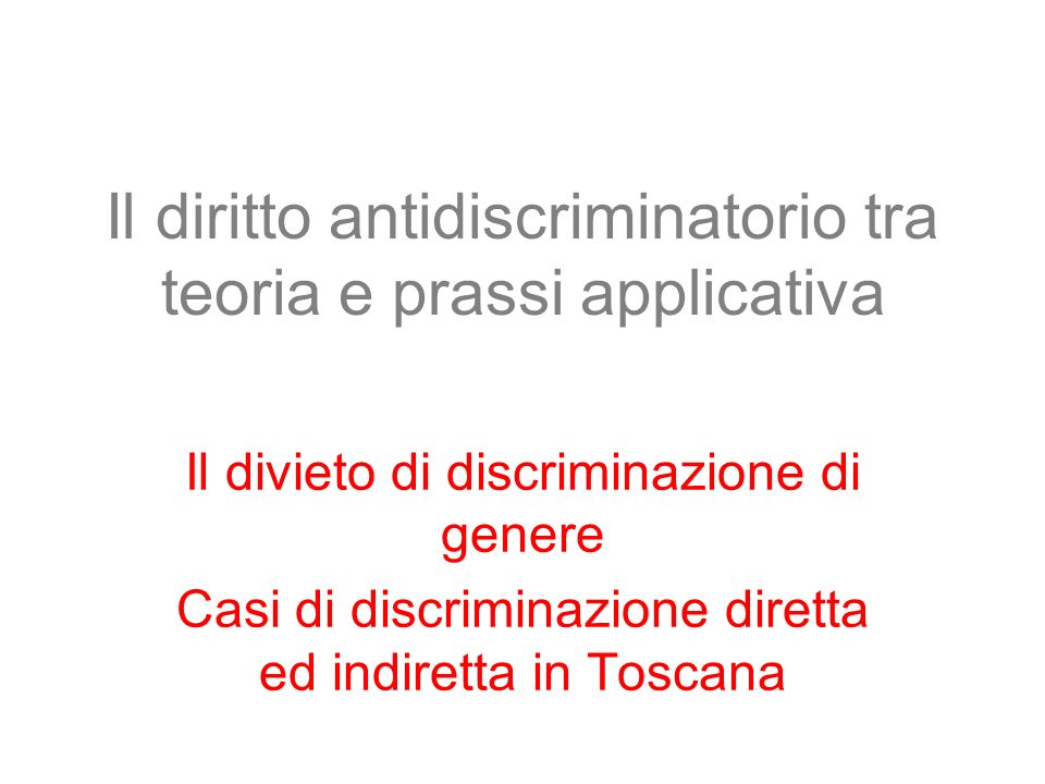 Il diritto antidiscriminatorio tra teoria e prassi applicativa