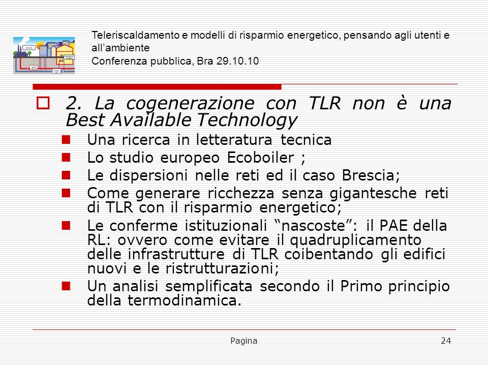 2. La cogenerazione con TLR non è una Best Available Technology