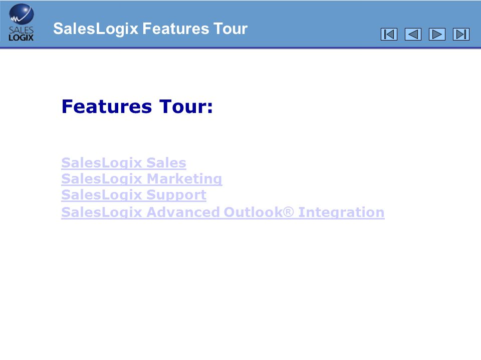 Features Tour: SalesLogix Features Tour