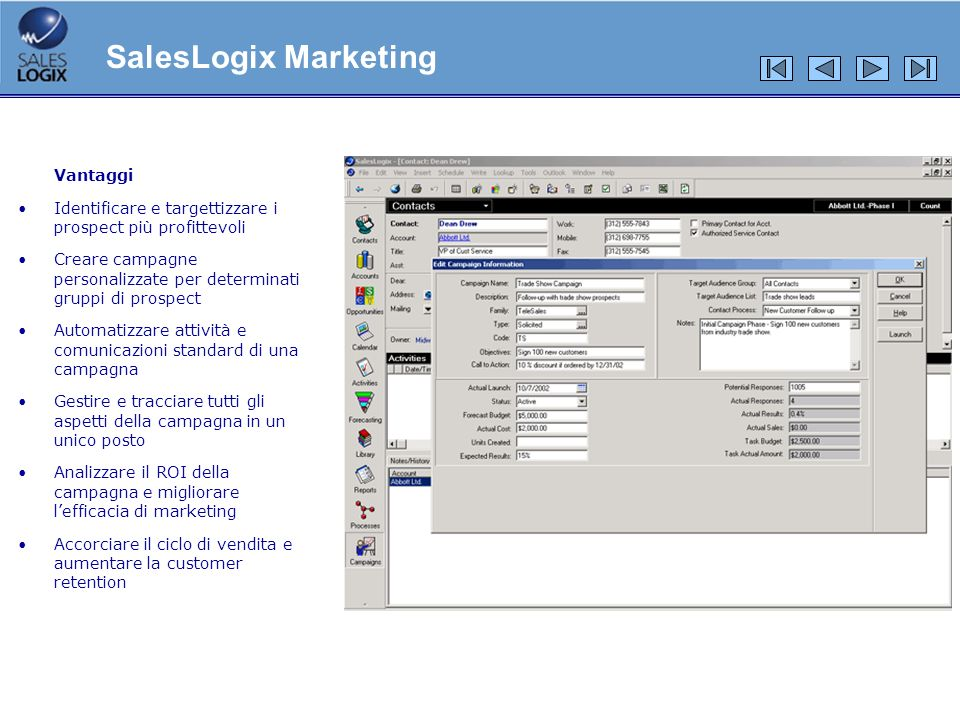 SalesLogix Marketing Vantaggi