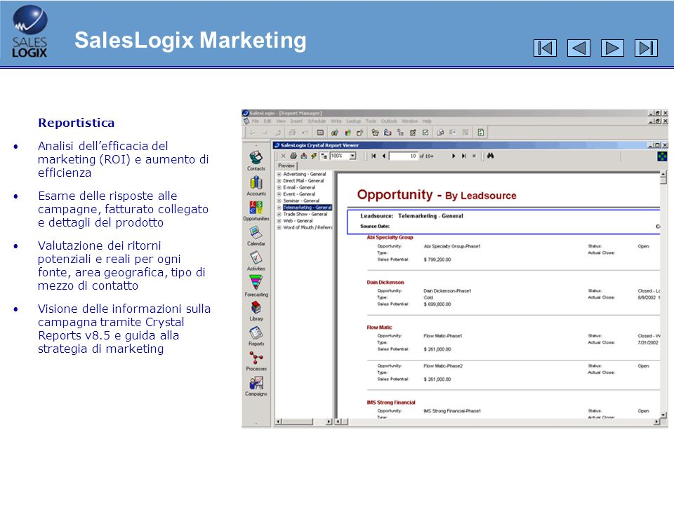 SalesLogix Marketing Reportistica