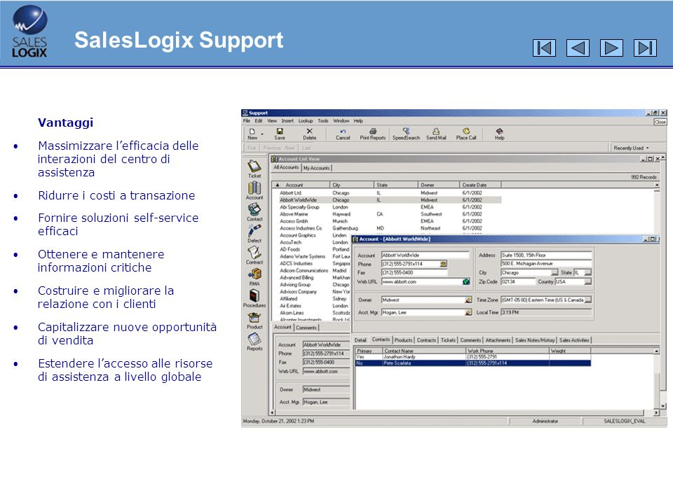 SalesLogix Support Vantaggi
