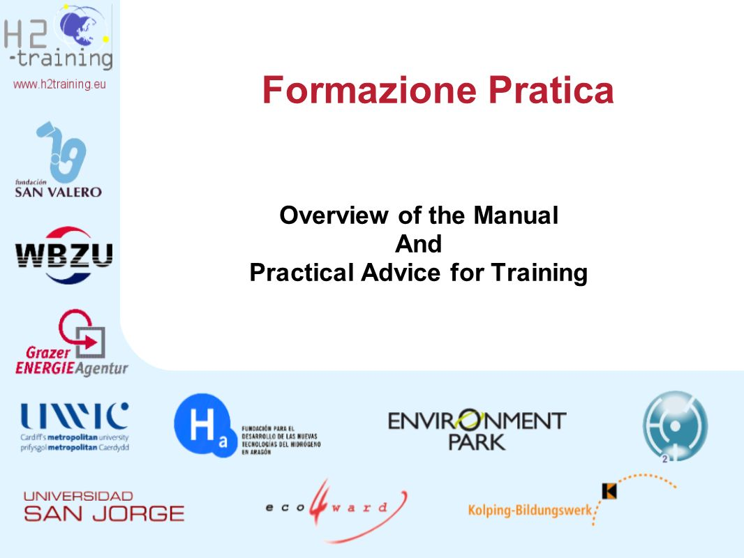 Overview of the Manual And Practical Advice for Training