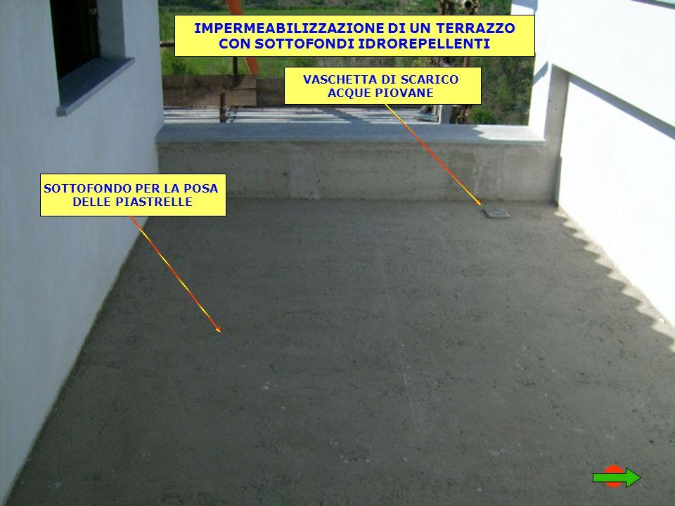Emejing Impermeabilizzare Terrazzo Piastrellato Images - Idee ...