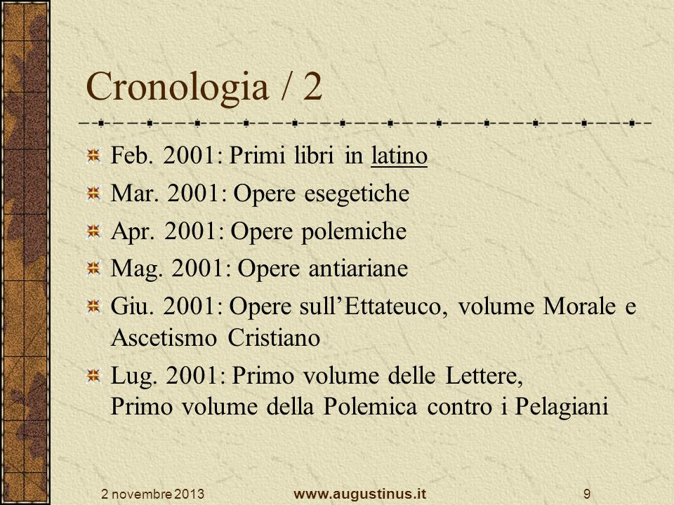 Cronologia / 2 Feb. 2001: Primi libri in latino
