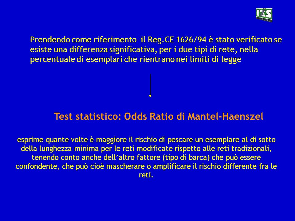 Test statistico: Odds Ratio di Mantel-Haenszel