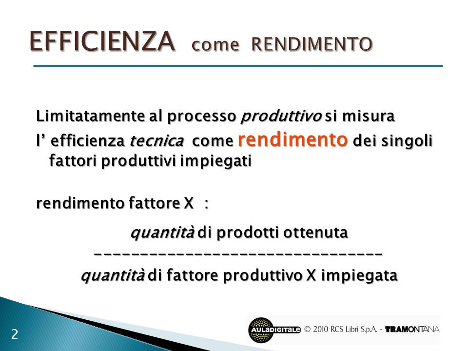 EFFICIENZA come rendimento