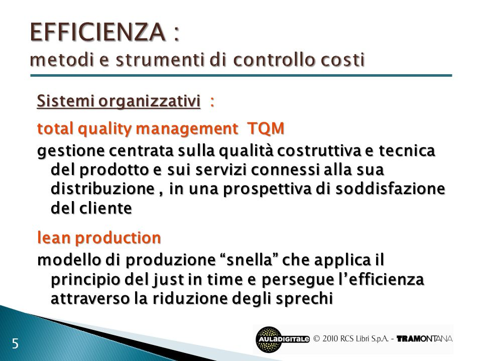 EFFICIENZA : metodi e strumenti di controllo costi