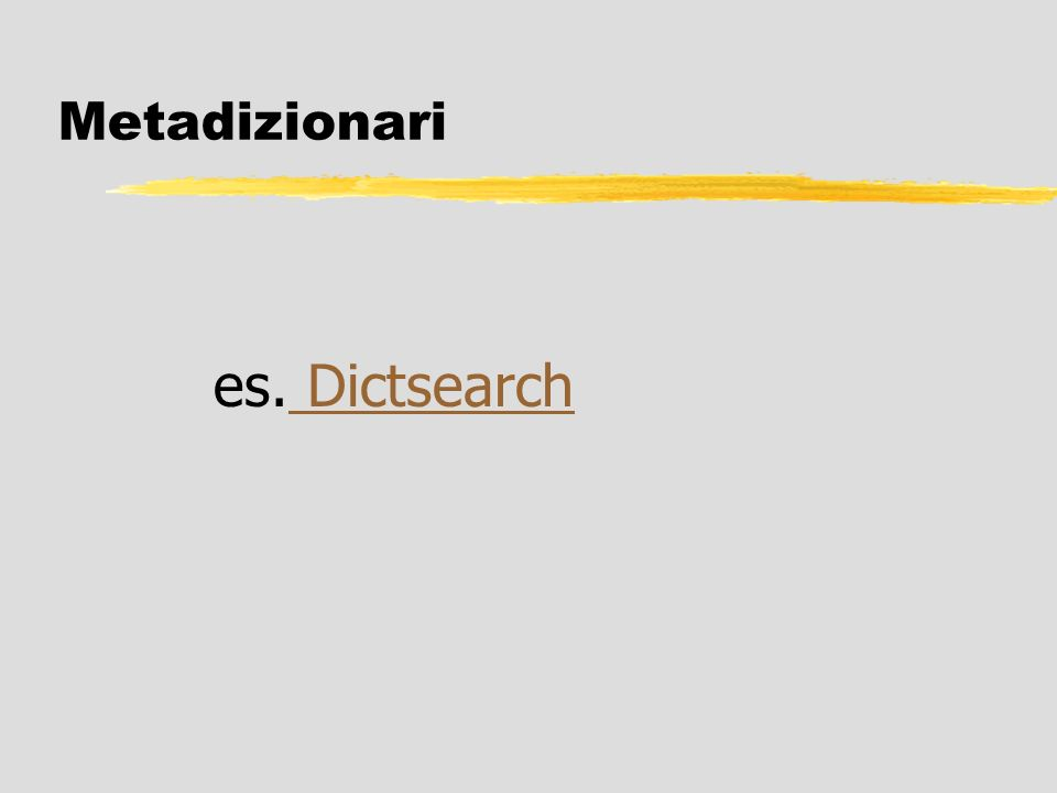 22/03/2017 Metadizionari es. Dictsearch