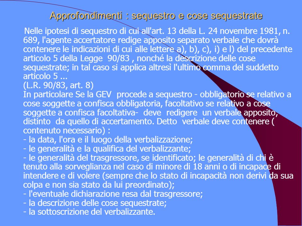 Approfondimenti : sequestro e cose sequestrate