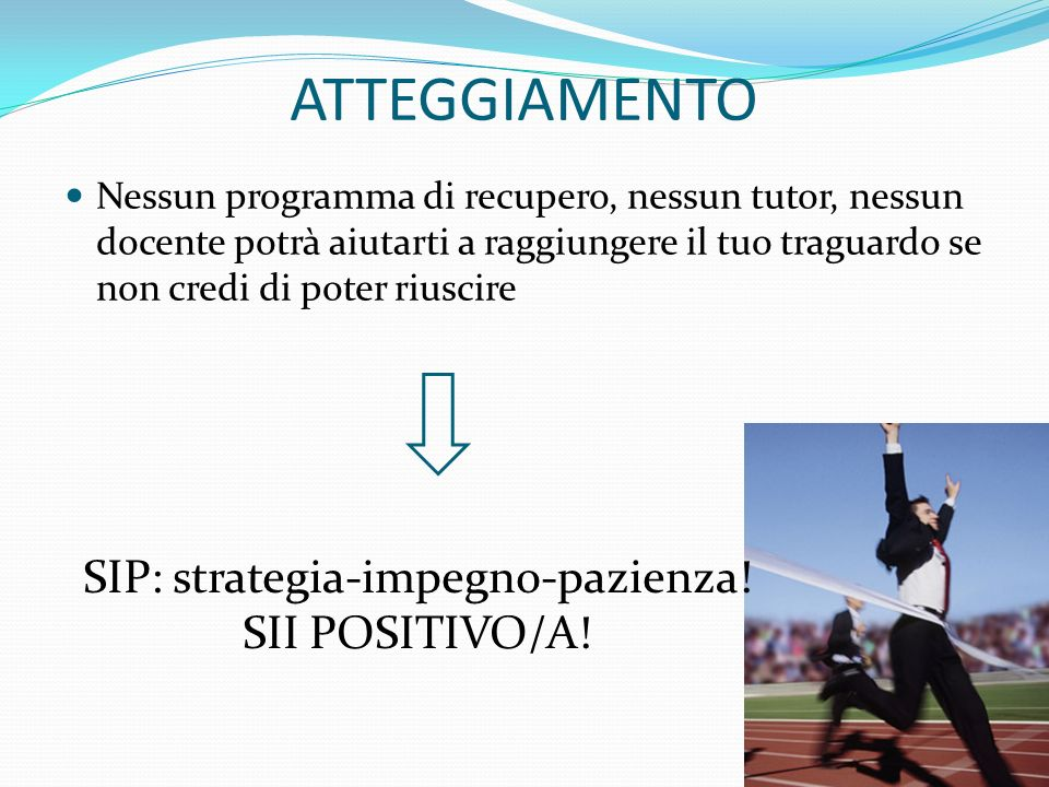 SIP: strategia-impegno-pazienza!