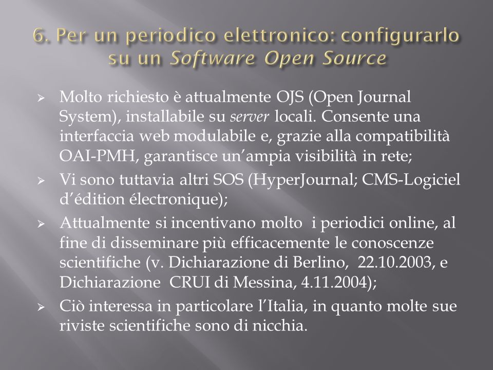 6. Per un periodico elettronico: configurarlo su un Software Open Source