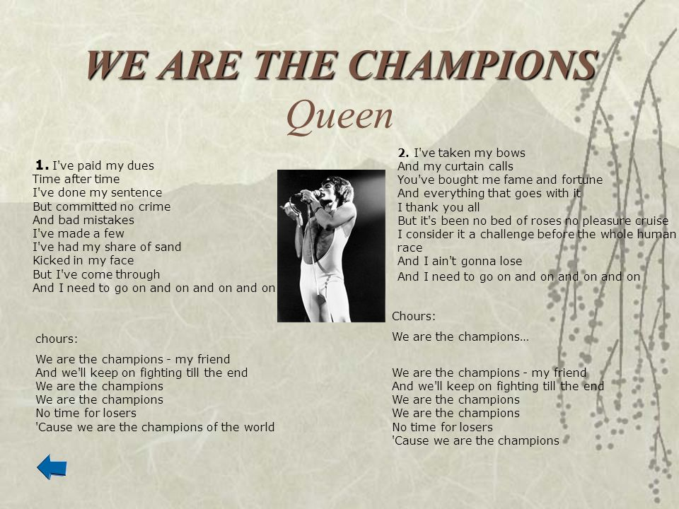 WE ARE THE CHAMPIONS Queen