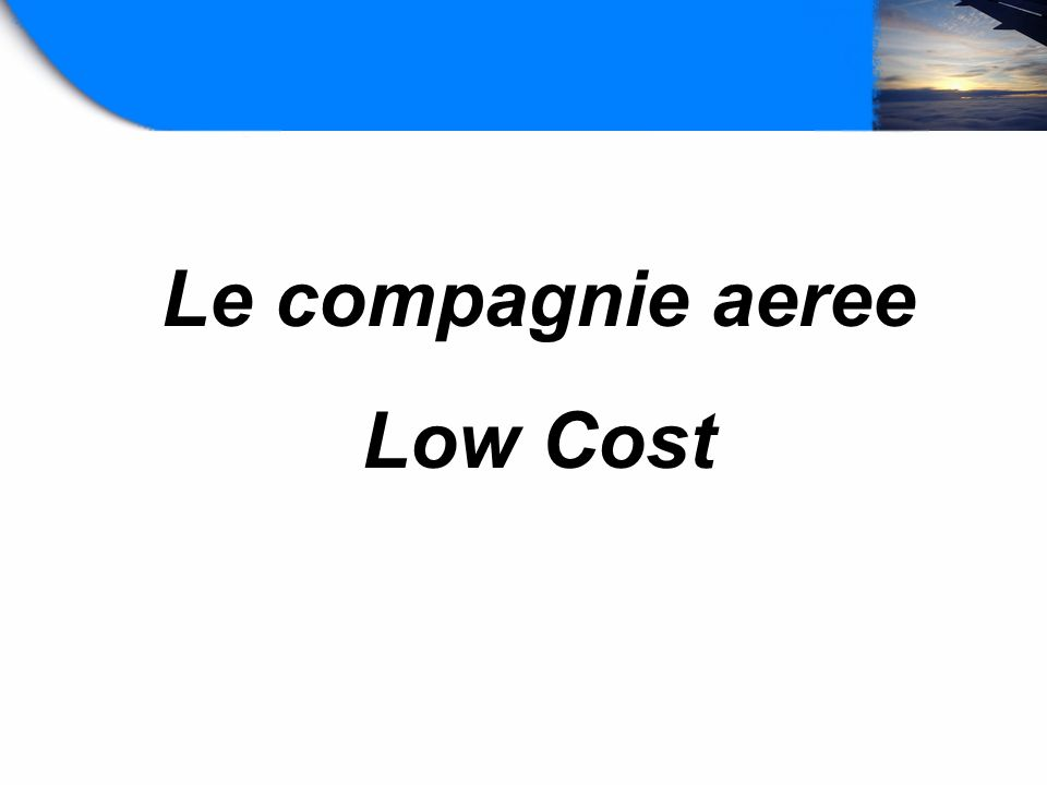 Le compagnie aeree Low Cost