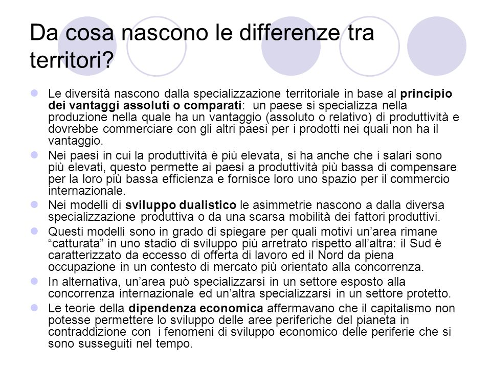 Da cosa nascono le differenze tra territori