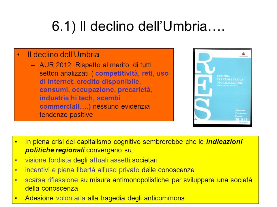 6.1) Il declino dell'Umbria….
