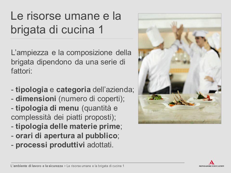 L ambiente di lavoro e la sicurezza ppt video online scaricare - Brigata di cucina ...