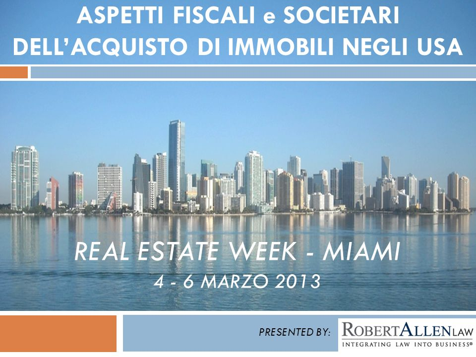 Real Estate Week - Miami 4 - 6 MarZO 2013