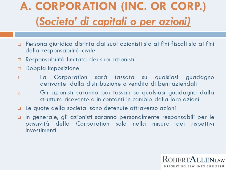 A. CORPORATION (INC. OR CORP.) (Societa' di capitali o per azioni)